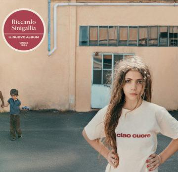 Riccardo Sinigallia – Ciao cuore (LP)