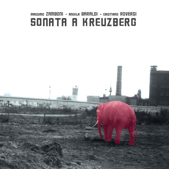 """Un elefante rosa: la copertina di """"Sonata a Kreuzberg"""" di Massimo Zamboni, Angela Baraldi e Cristiano Roversi"""