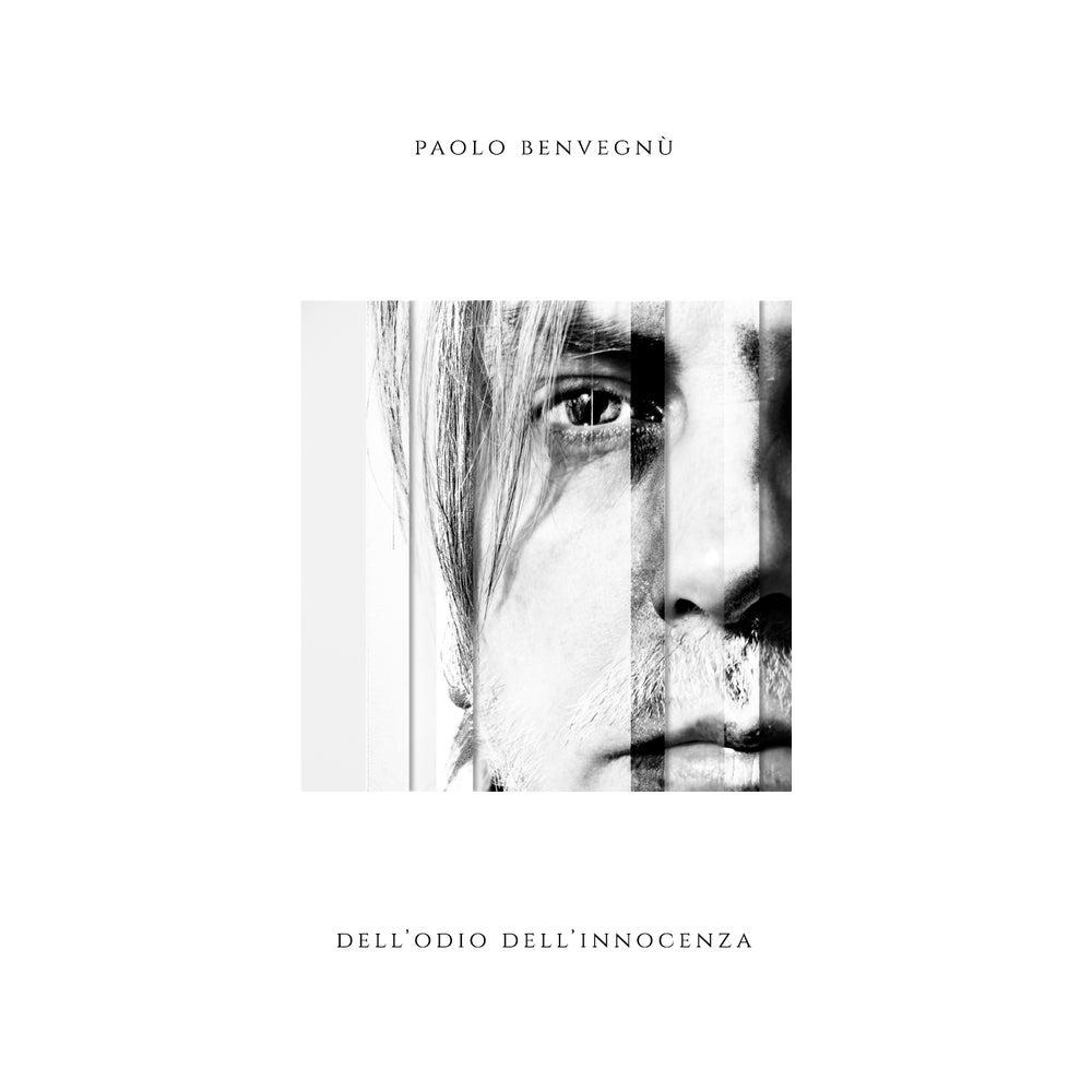 Paolo Benvegnù – Dell'odio dell'innocenza – Copertina
